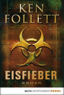Eisfieber, Ken Follett