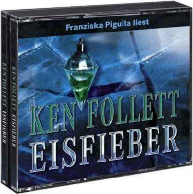 Eisfieber, 6 Audio-CDs, Ken Follett