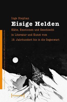 Eisige Helden - Inge Stephan pdf epub