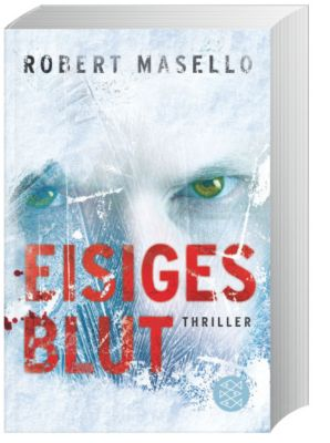 Eisiges Blut, Robert Masello