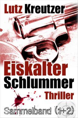 Eiskalter Schlummer, Lutz Kreutzer