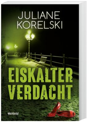 Eiskalter Verdacht, Juliane Korelski