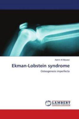 Ekman-Lobstein syndrome, Aamir Al Mosawi