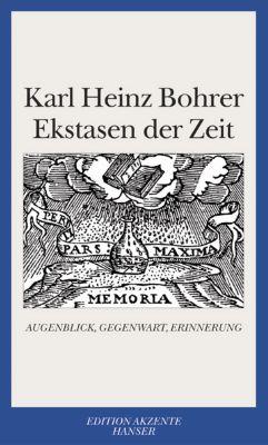 Ekstasen der Zeit, Karl Heinz Bohrer