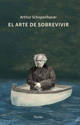 El arte de sobrevivir, Arthur Schopenhauer