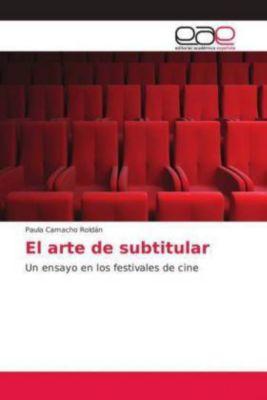 El arte de subtitular, Paula Camacho Roldán