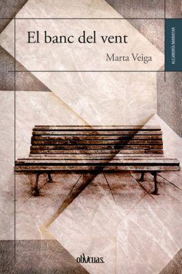 El banc del vent, Marta Veiga