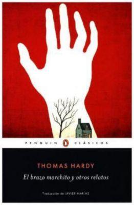 El brazo marchito y otros relatos, Thomas Hardy