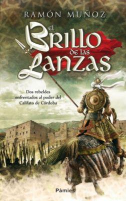 El brillo de las lanzas, Ramón Muñoz