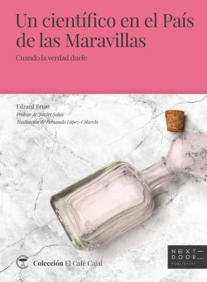 El Café Cajal: Un científico en el País de las Maravillas, Edzard Ernst