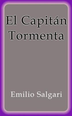 El Capitán Tormenta, Emilio Salgari