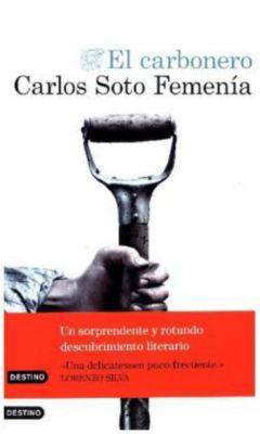 El carbonero, Carlos Soto Femenia