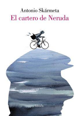 El cartero de Neruda, Antonio Skármeta