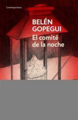 El comité de la noche, Belen Gopegui
