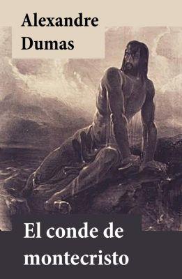 El conde de Montecristo, Alexandre Dumas