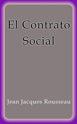 El Contrato Social, Jean Jacques Rousseau