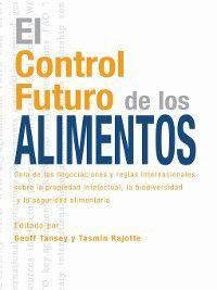 El Control Futuro de los Alimentos