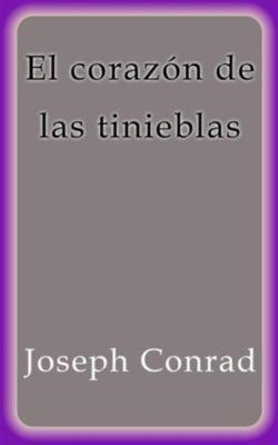 El corazón de las tinieblas, Joseph Conrad