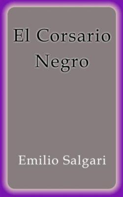 El Corsario Negro, Emilio Salgari