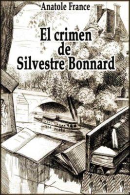 El crimen de Silvestre Bonnard, Anatole France