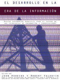 El desarrollo en la era de la información, John Howkins, Robert Valantin