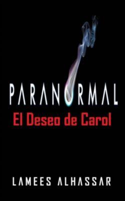 El Deseo De Carol, Lamees Alhassar