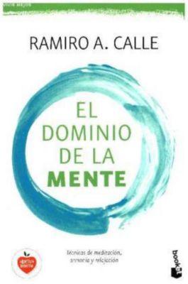 El dominio de la mente, Ramiro A. Calle