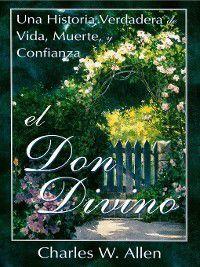 El Don Divino, Charles W. Allen