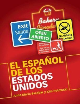 El Español de los Estados Unidos, Anna Maria Escobar, Kim Potowski