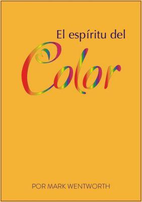 El Espíritu Del Color, Mark Wentworth