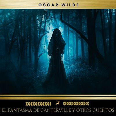 El Fantasma de Canterville y otros cuentos, Oscar Wilde