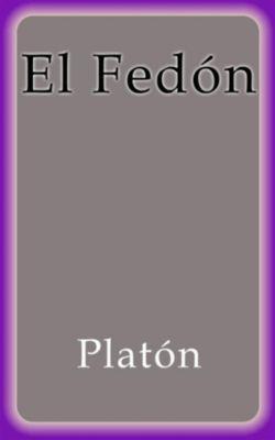 El Fedón, Platón