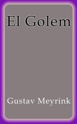 El Golem, Gustav Meyrink