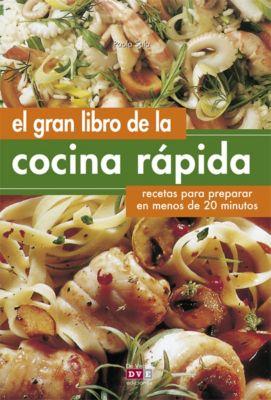 El gran libro de la cocina rápida, Paola Sala