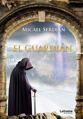 El guardián, Micael Serdián