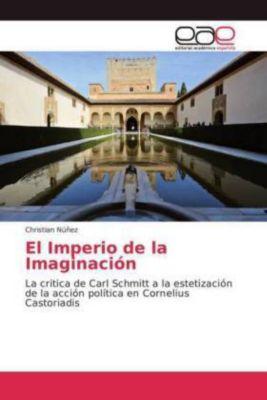El Imperio de la Imaginación, Christian Núñez
