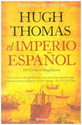 El imperio español, Hugh Thomas