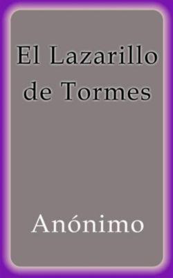 El Lazarillo de Tormes, Anónimo