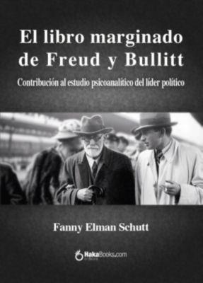El libro marginado de Freud y Bullitt, Fanny Elman Schutt