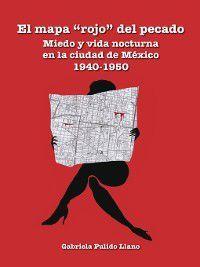 El mapa rojo del pecado, Gabriela Pulido Llano