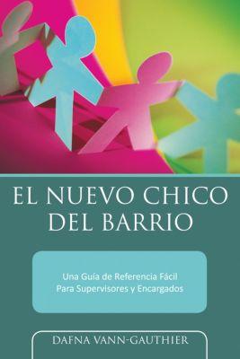 El Nuevo Chico Del Barrio, Dafna Vann-Gauthier