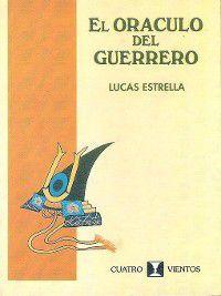 El Oráculo del Guerrero, Lucas Estrella