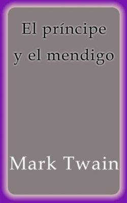 El príncipe y el mendigo, Mark Twain