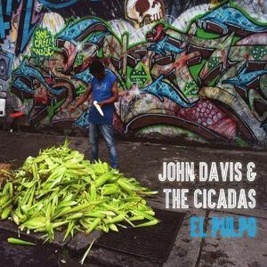 El Pulpo, John & The Cicadas Davis
