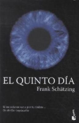 El quinto dia, Frank Schätzing