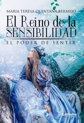 El reino de la sensibilidad, Maria Teresa Quintana Bermejo