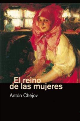 El reino de las mujeres, Antón Chéjov