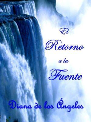 El Retorno a la Fuente, Diana de los Ángeles, Diana Campos