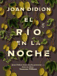 El río en la noche, Joan Didion