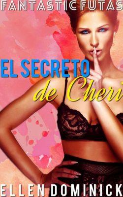 El Secreto de Cheri, Ellen Dominick